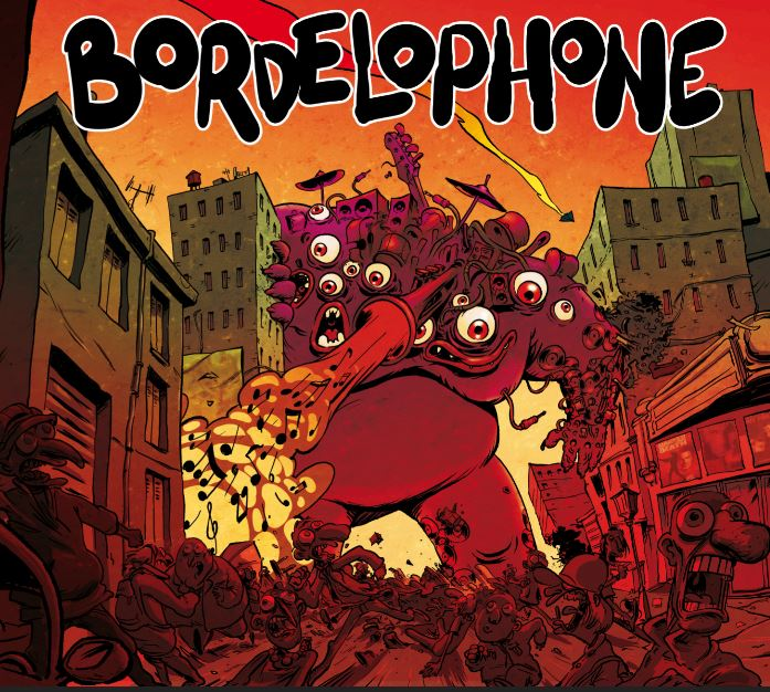 [Scène Ouverte] Bordelophone (Assasinophone/Music Box Publishing / Socadisc)